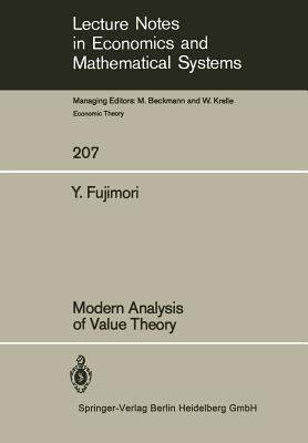 Modern Analysis of Value Theory - Fujimori, Y