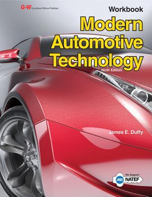 Modern Automotive Technology Workbook - Duffy, James E