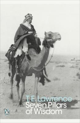 Modern Classics Seven Pillars of Wisdom - Lawrence, T E