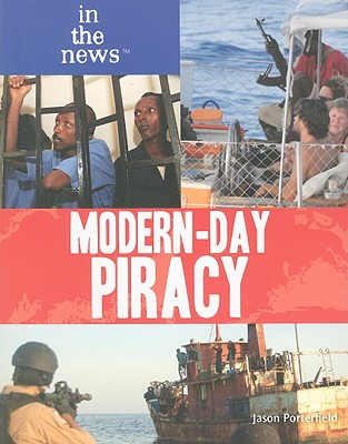 Modern-Day Piracy - Porterfield, Jason