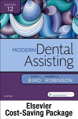 Modern Dental Assisting - Text, Workbook, and Boyd: Dental Instruments, 6e Package - Bird, Doni L, Ma, and Robinson, Debbie S, MS, and Boyd, Linda Bartolomucci, Ba