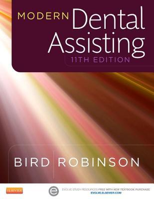 Modern Dental Assisting - Bird, Doni L, Ma, and Robinson, Debbie S, MS