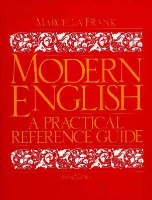 Modern english, a practical reference guide, second edition by.