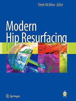 Modern Hip Resurfacing - McMinn, Derek J W (Editor)
