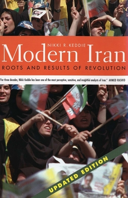 Modern Iran: Roots and Results of Revolution - Keddie, Nikki R, and Richard, Yann