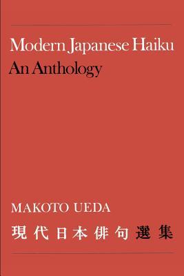 Modern Japanese Haiku: An Anthology - Ueda, Makoto