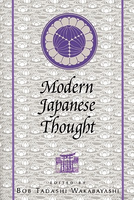 Modern Japanese Thought - Wakabayashi, Bob T (Editor)