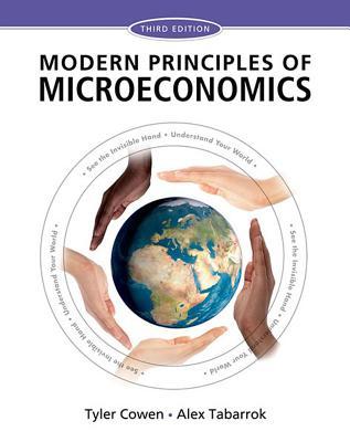 Modern Principles: Microeconomics - Cowen, Tyler