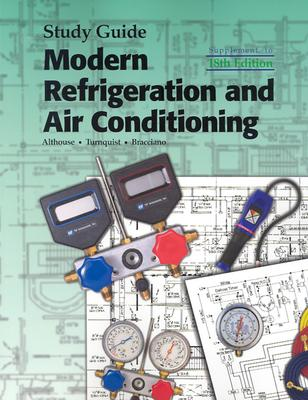 Modern Refrigeration and Air Conditioning - Althouse, Andrew Daniel, and Turnquist, C H, and Turnquist, Carl H