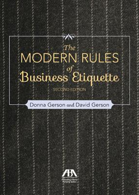 Modern Rules of Business Etiquette - Gerson, Donna, and Gerson, David