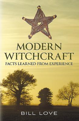 Modern Witchcraft:: Facts Learned from Experience - Showell, Jak P. Mallmann
