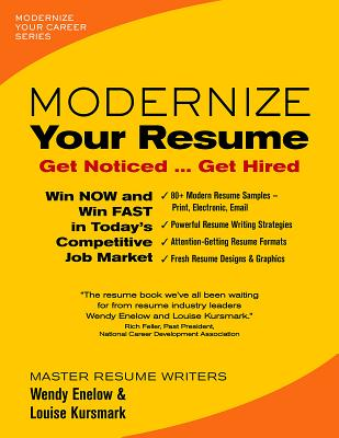 Modernize Your Resume: Get Noticed Get Hired - Enelow, Wendy, and Kursmark, Louise