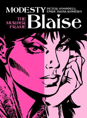 Modesty Blaise - The Murder Frame - O'Donnell, Peter, and Romero, Enric Badia (Artist)