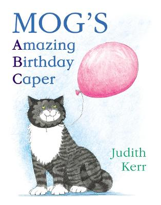 Mog's Amazing Birthday Caper - Kerr, Judith, and Sachs, Andrew (Read by)