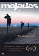 Mojados: Through the Night