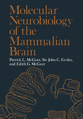 Molecular Neurobiology of the Mammalian Brain - McGeer, Patrick