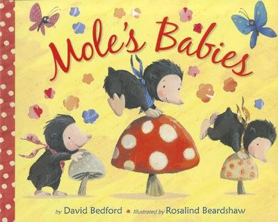 Mole's Babies - Bedford, David