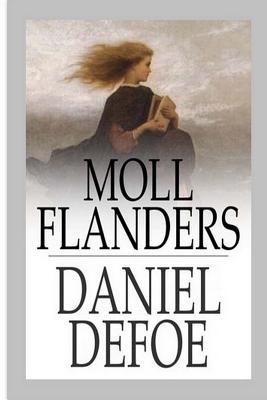 Moll Flanders - Defoe, Daniel