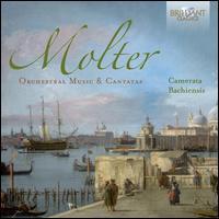 Molter: Orchestral Music; Cantatas - Anne Kaun (violin); Camerata Bachiensis; Friederike Lehnert (violin)