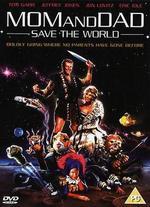 Mom and Dad Save the World - Greg Beeman