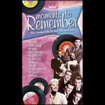 Moments to Remember: The Golden Hits of the 50's and 60's