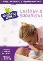Mommy & Me: Lullaby & Goodnight