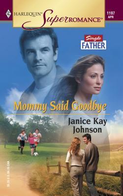 Mommy Said Goodbye - Johnson, Janice Kay