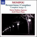 Mompou: Complete Songs, Vol. 2 - Becquerianas, Comptines
