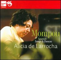 Mompou: Spanish Songs & Dances - Alicia de Larrocha (piano)