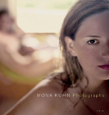 Mona Kuhn: Photographs - Kuhn, Mona (Photographer)