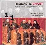Monastic Chant: 12th & 13th C. European Sacred Music