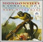 Mondonville: 6 Sonates Op. 3