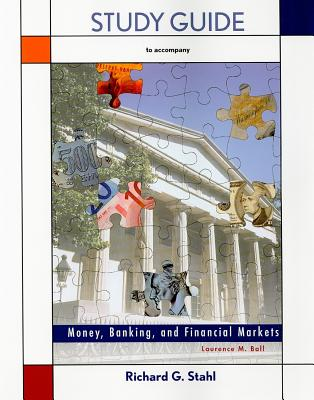 Money and Banking: Study Guide - Ball, Laurence M.