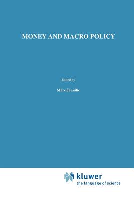 Money and Macro Policy - Jarsulic, Marc (Editor)