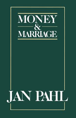 Money and Marriage - Pahl, Jan