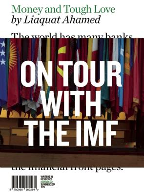 Money and Tough Love: On Tour with the IMF - Ahamed, Liaquat