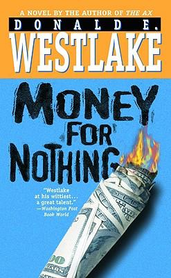 Money for Nothing - Westlake, Donald E