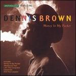 Money in My Pocket: Anthology 1970 to 1995 - Dennis Brown