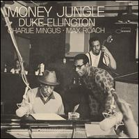 Money Jungle [Expanded] - Duke Ellington