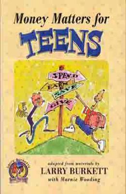 Money Matters for Teens - Burkett, Larry