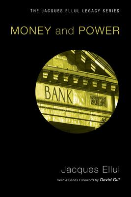 Money & power - Ellul, Jacques