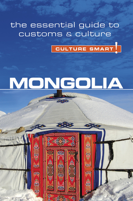 Mongolia - Culture Smart! - Sanders, Alan