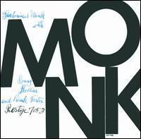 Monk - Thelonius Monk