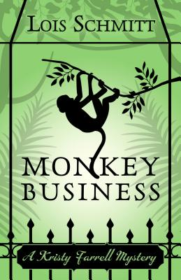 Monkey Business - Schmitt, Lois