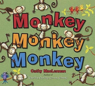 Monkey Monkey Monkey - MacLennan, Cathy