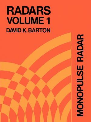 Monopulse Radar - Barton, David K (Introduction by)