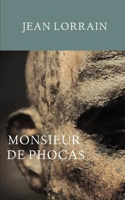 Monsieur de Phocas - Lorrain, Jean