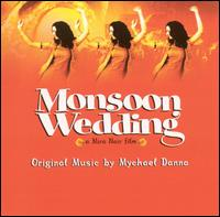 Monsoon Wedding - Mychael Danna