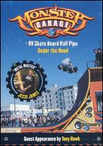 Monster Garage: RV Skate Board Half Pipe/Under the Hood -