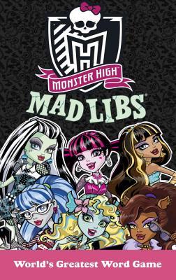 Monster High Mad Libs - Olsen, Leigh